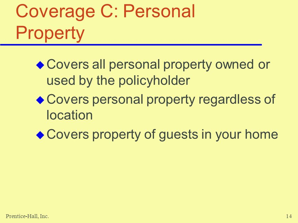 Coverage C: Personal Property