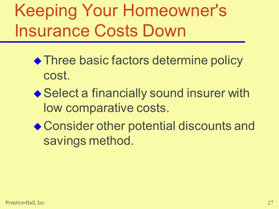 Keeping Your Homeowner s Insurance Costs Down