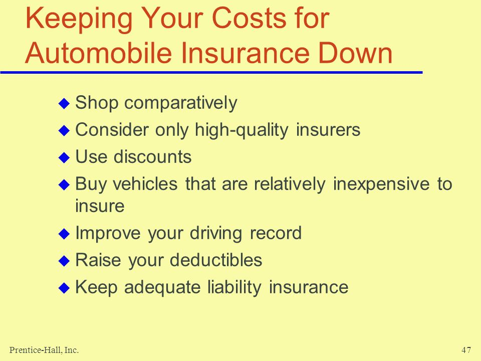 Keeping Your Costs for Automobile Insurance Down