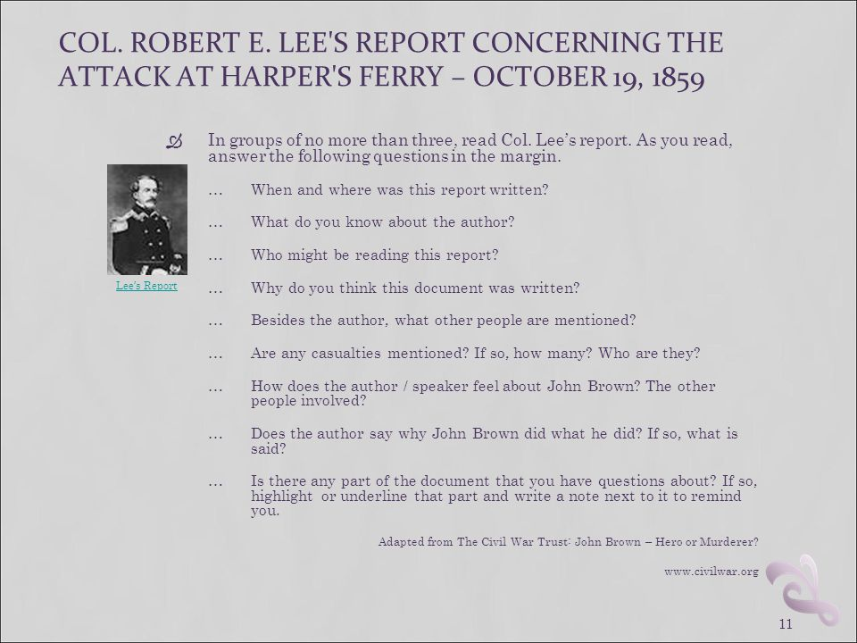 COL. ROBERT E. LEE S REPORT CONCERNING THE ATTACK AT HARPER S FERRY – OCTOBER 19, 1859