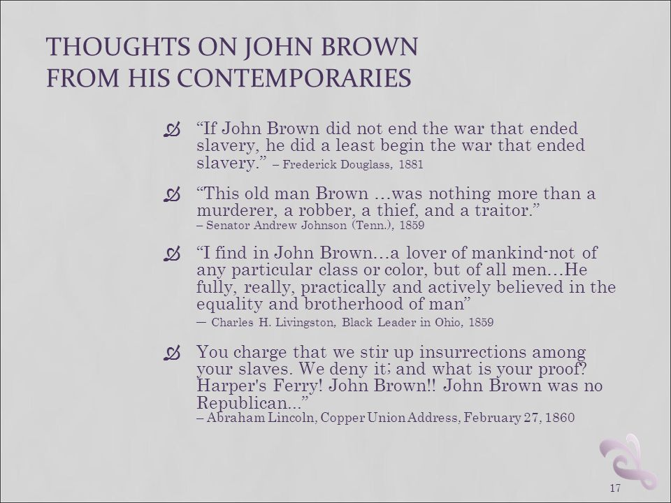 THOUGHTS ON JOHN BROWN FROM HIS CONTEMPORARIES