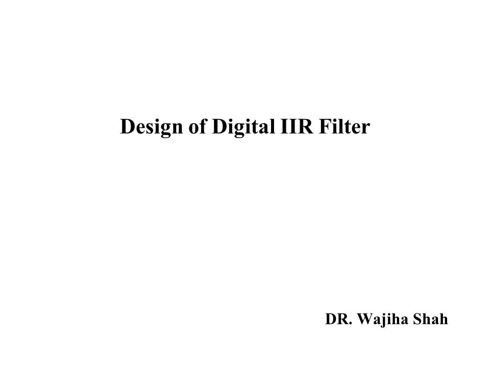 Design of Digital IIR Filter