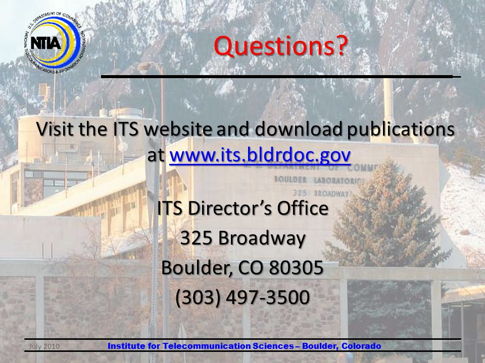 Institute for Telecommunication Sciences – Boulder, Colorado