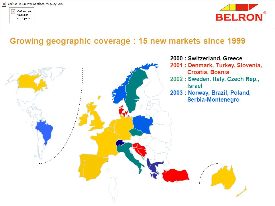 Growing geographic coverage : 15 new markets since 1999