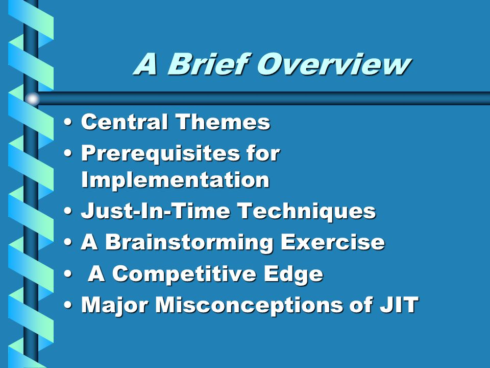 A Brief Overview Central Themes Prerequisites for Implementation