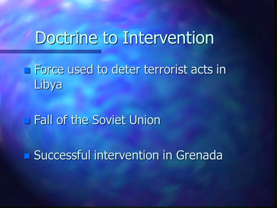 Doctrine to Intervention