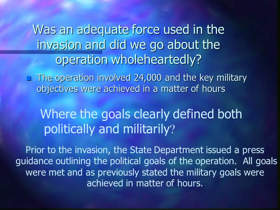 Where the goals clearly defined both politically and militarily