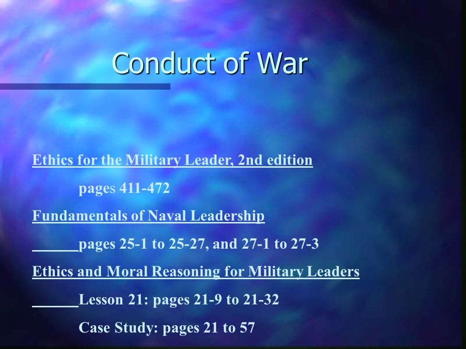 Conduct of War Ethics for the Military Leader, 2nd edition