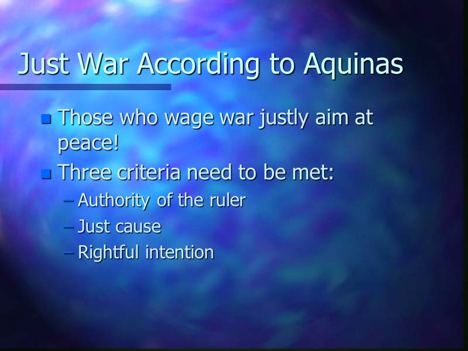 Just War According to Aquinas