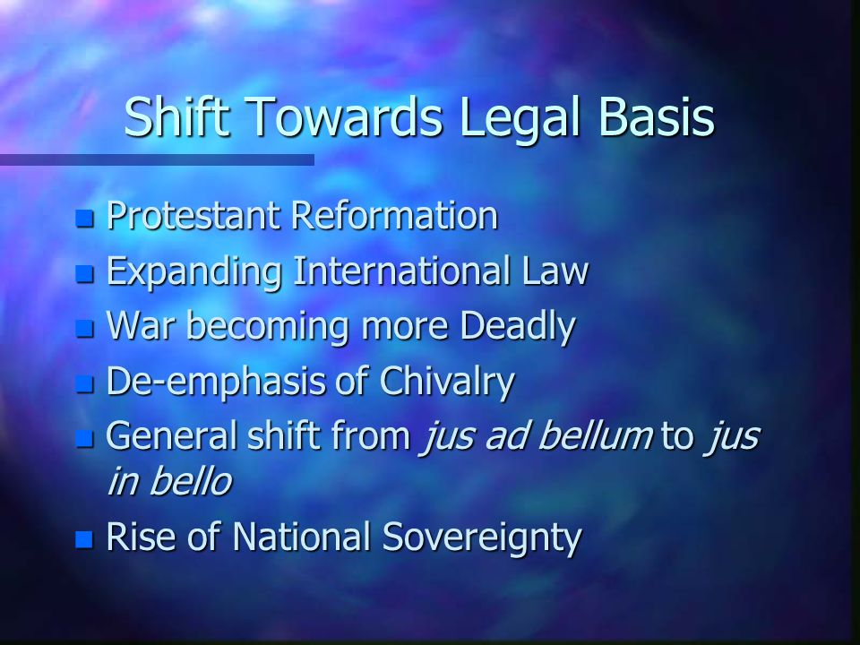 Shift Towards Legal Basis