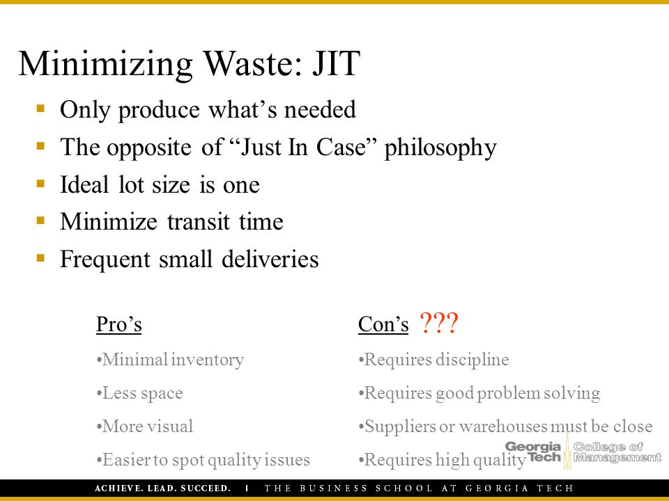 Minimizing Waste: JIT Only produce what's needed