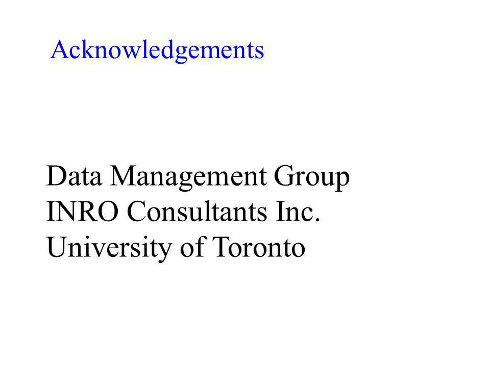 Data Management Group INRO Consultants Inc. University of Toronto