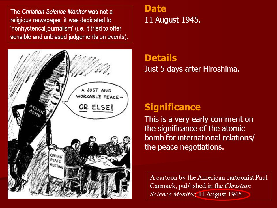 Date Details Significance 11 August Just 5 days after Hiroshima.