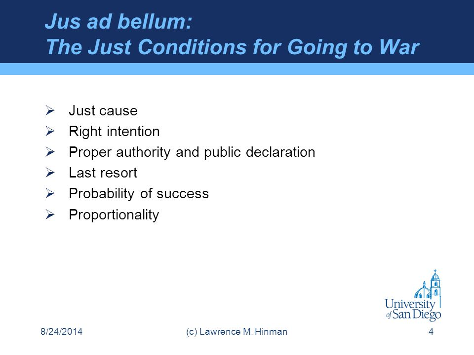 Jus ad bellum: The Just Conditions for Going to War