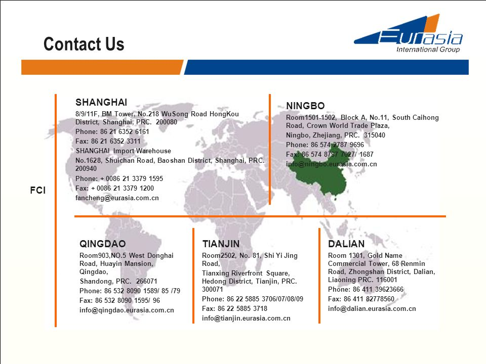 Contact Us FCI - PORT OFFICE SHANGHAI NINGBO FCI QINGDAO TIANJIN