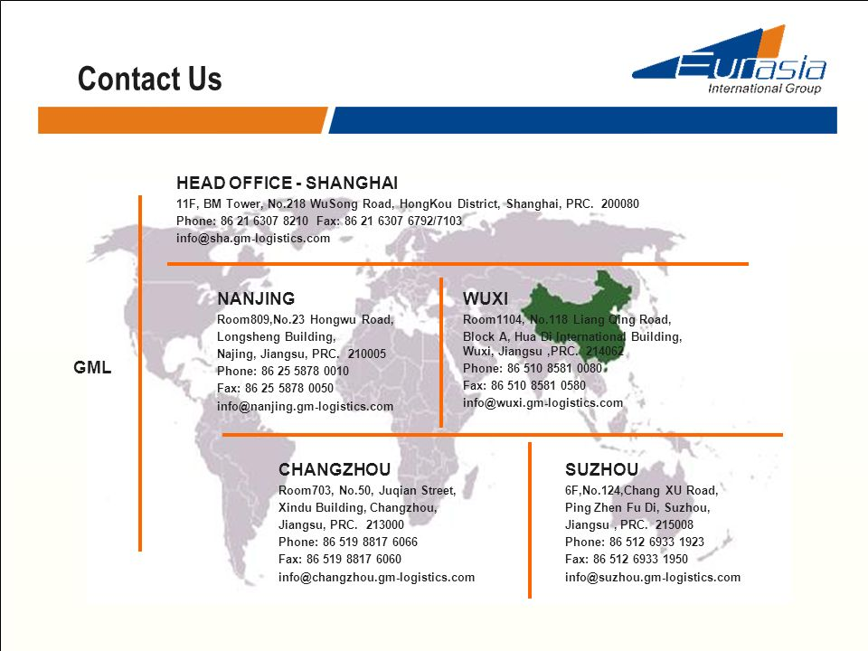 Contact Us HEAD OFFICE - SHANGHAI NANJING WUXI GML CHANGZHOU SUZHOU