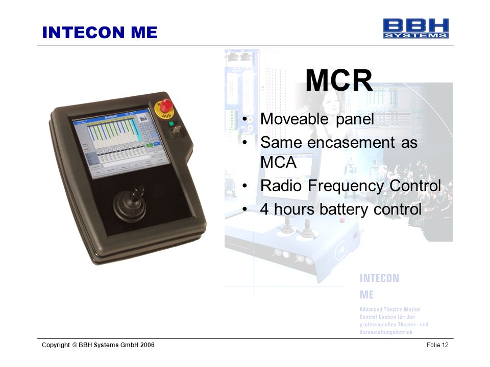 MCR Moveable panel Same encasement as MCA Radio Frequency Control