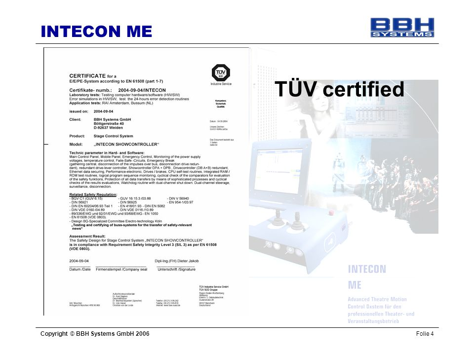 TÜV certified Copyright © BBH Systems GmbH 2006