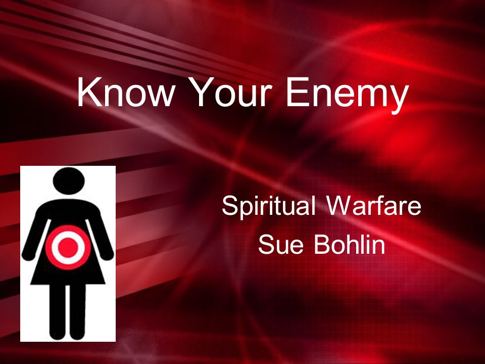 Spiritual Warfare Sue Bohlin