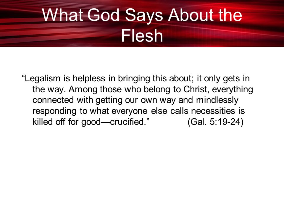 What God Says About the Flesh