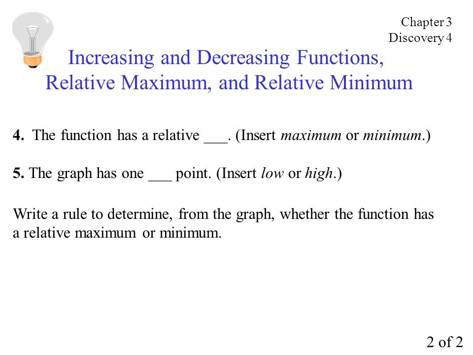 Increasing and Decreasing Functions,