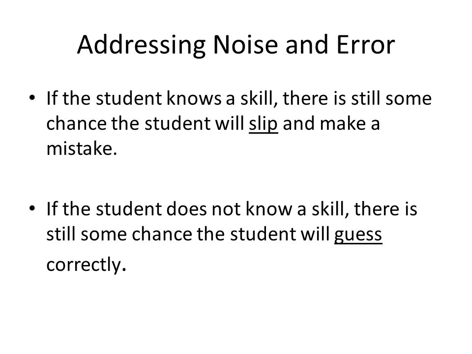 Addressing Noise and Error