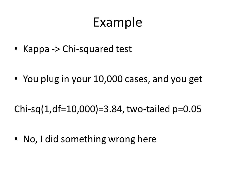 Example Kappa -> Chi-squared test