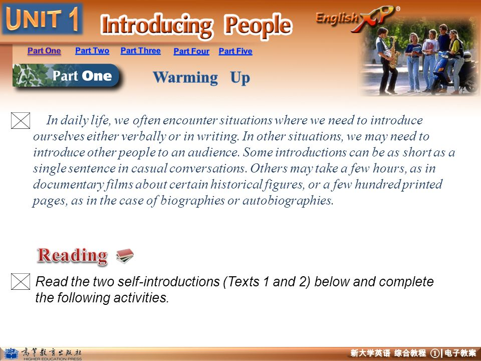 In daily life, we often encounter situations where we need to introduce ourselves either verbally or in writing. In other situations, we may need to introduce other people to an audience. Some introductions can be as short as a single sentence in casual conversations. Others may take a few hours, as in documentary films about certain historical figures, or a few hundred printed pages, as in the case of biographies or autobiographies.