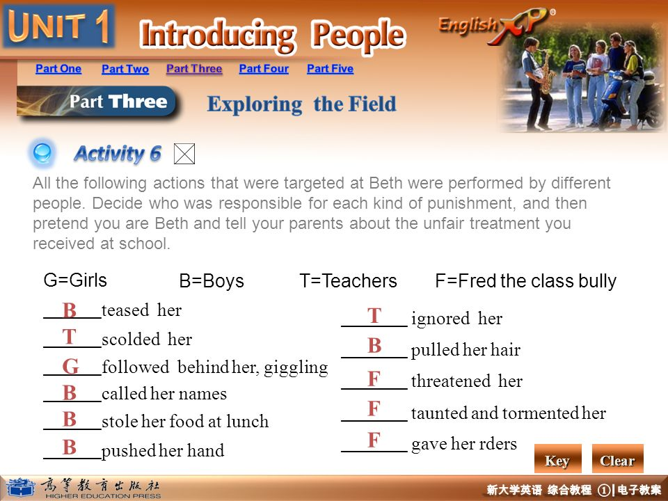 Activity 6 B T G F G=Girls B=Boys T=Teachers F=Fred the class bully
