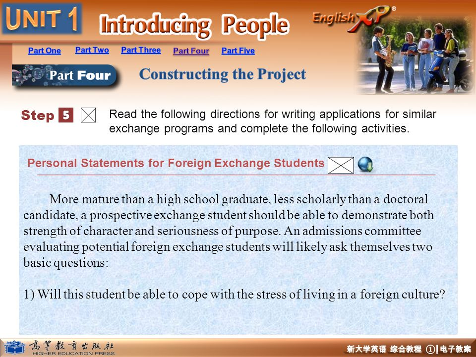 Step 5. Read the following directions for writing applications for similar exchange programs and complete the following activities.