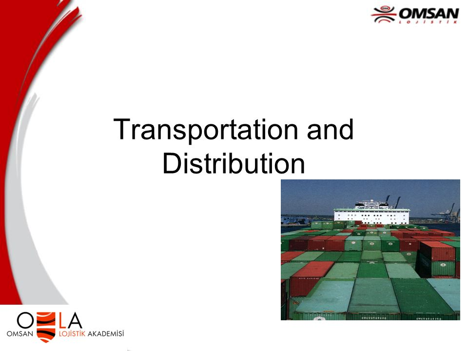 Transportation and Distribution