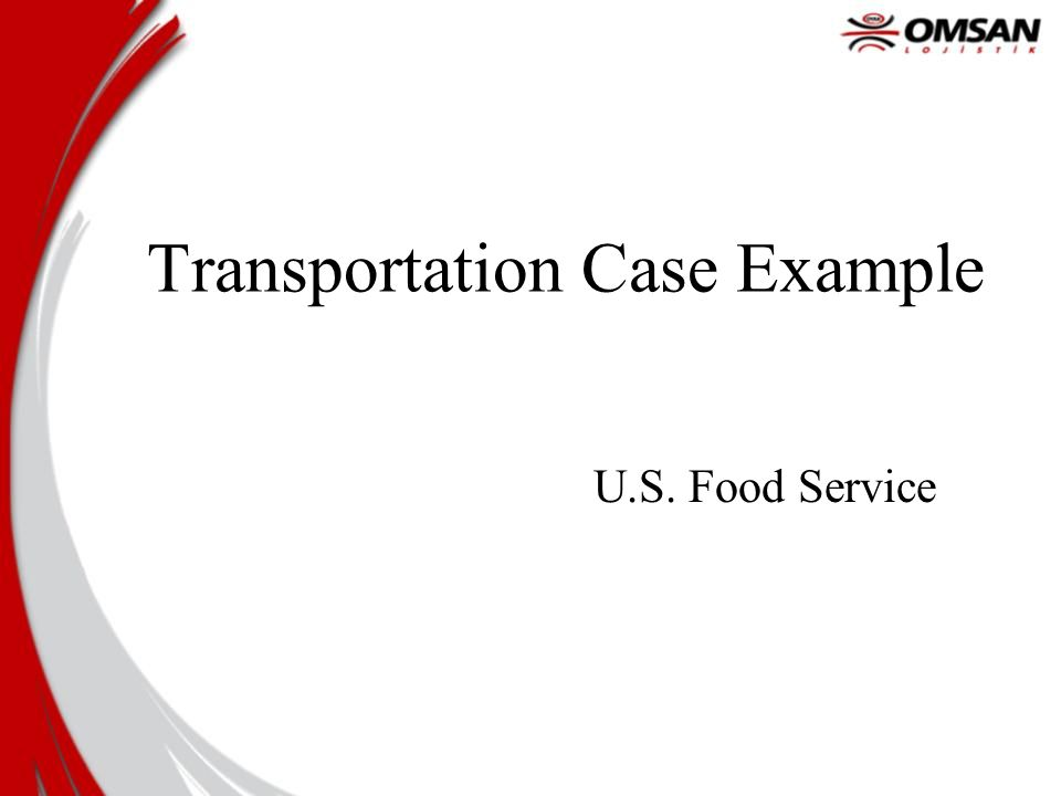 Transportation Case Example