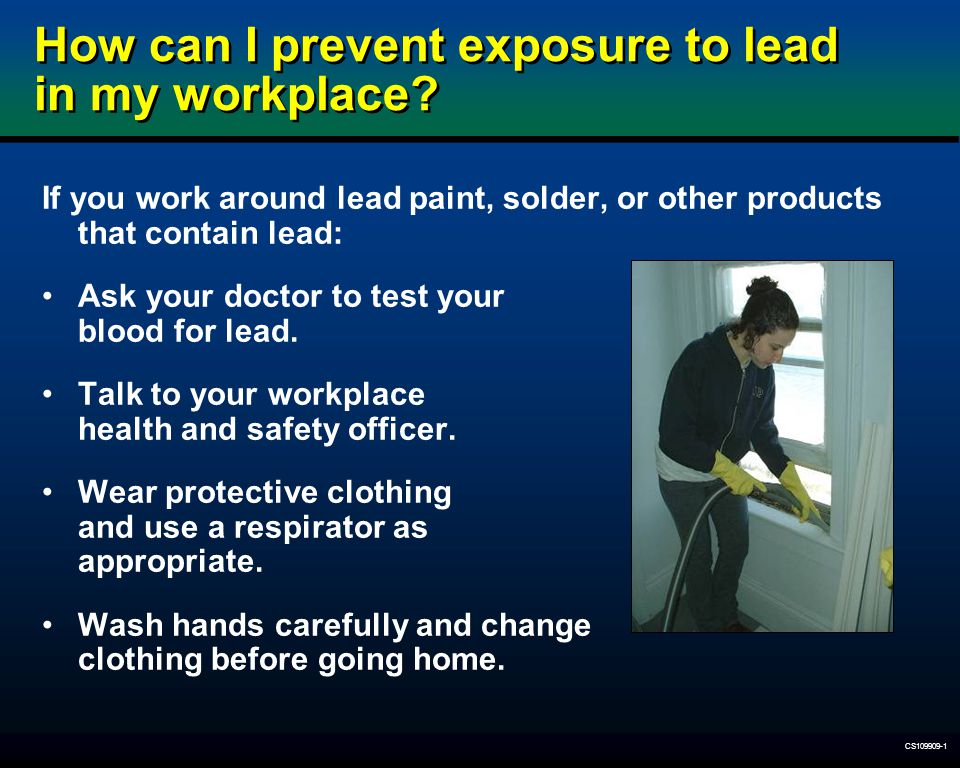 How can I prevent exposure to lead in my workplace