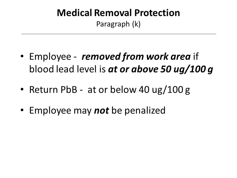 Medical Removal Protection Paragraph (k)
