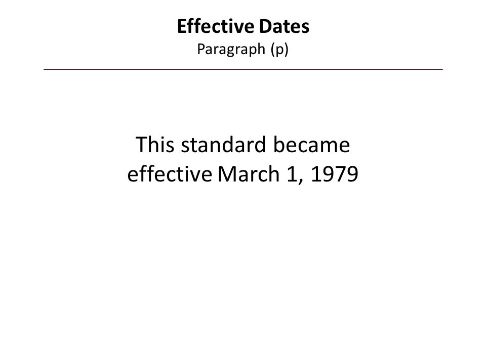 Effective Dates Paragraph (p)