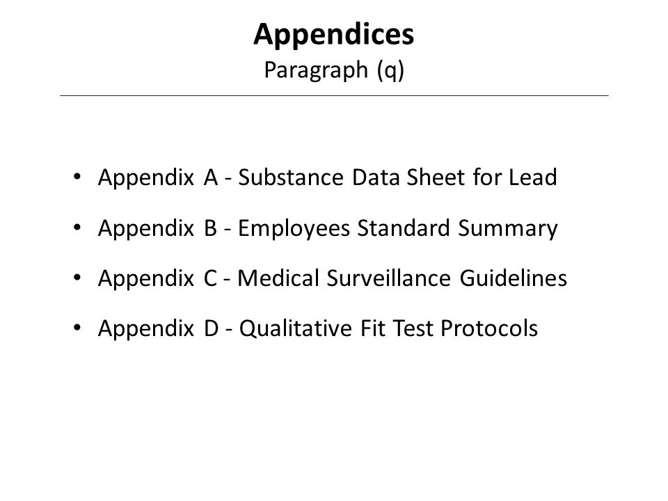 Appendices Paragraph (q)