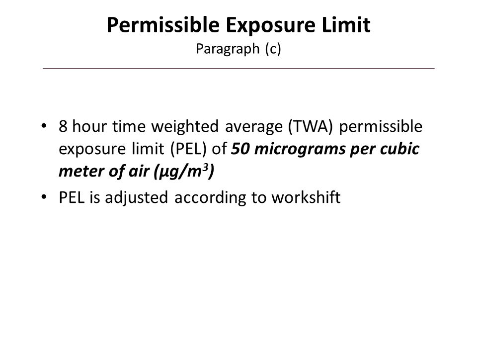Permissible Exposure Limit Paragraph (c)