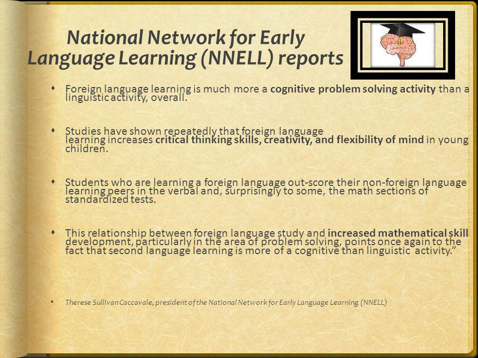 National Network for Early Language Learning (NNELL) reports