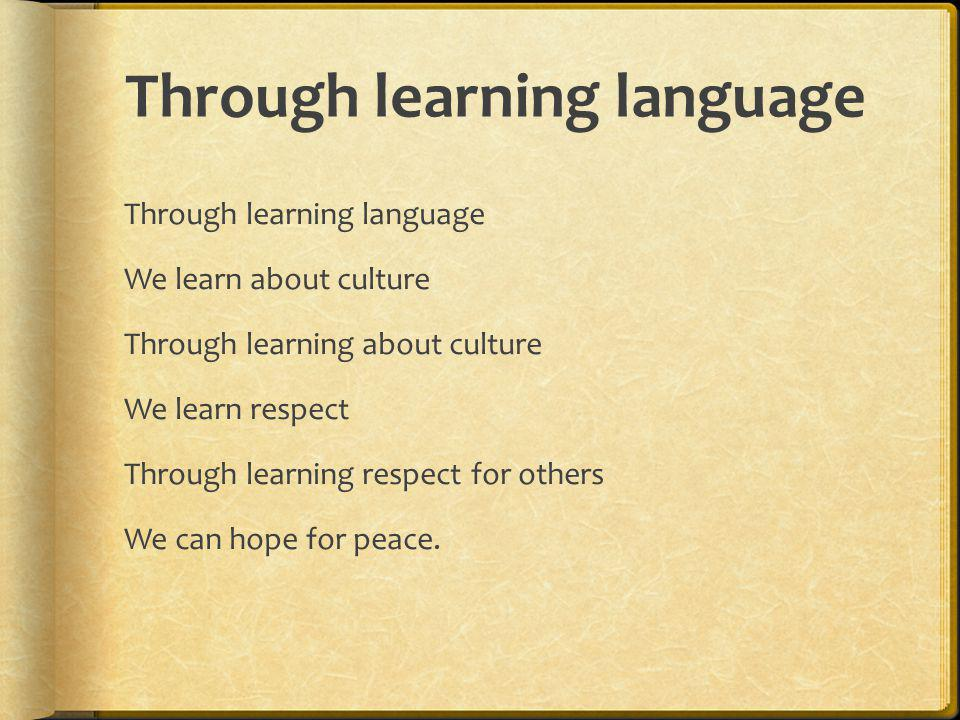 Through learning language