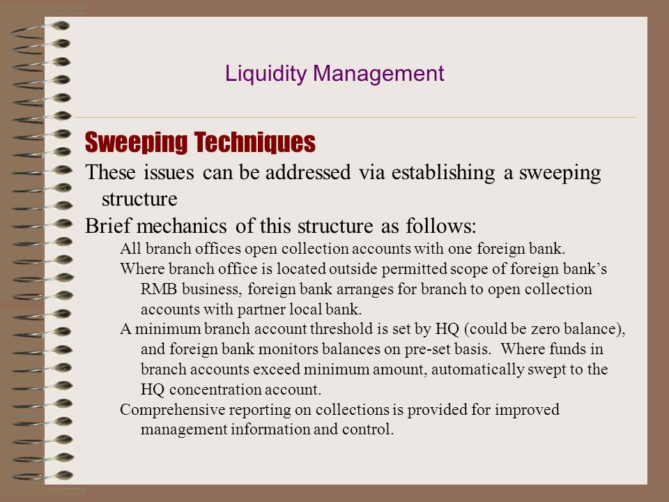 Sweeping Techniques Liquidity Management