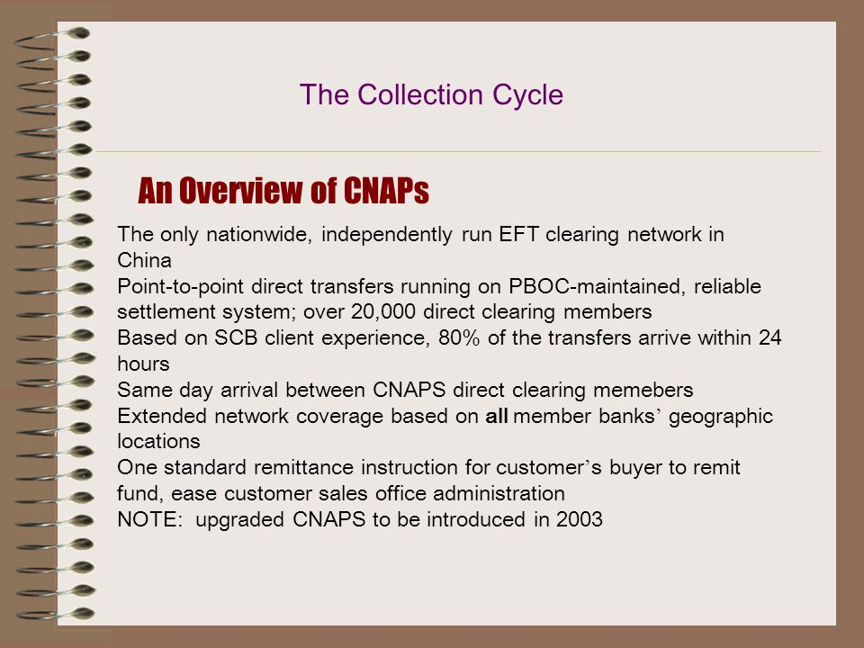 An Overview of CNAPs The Collection Cycle
