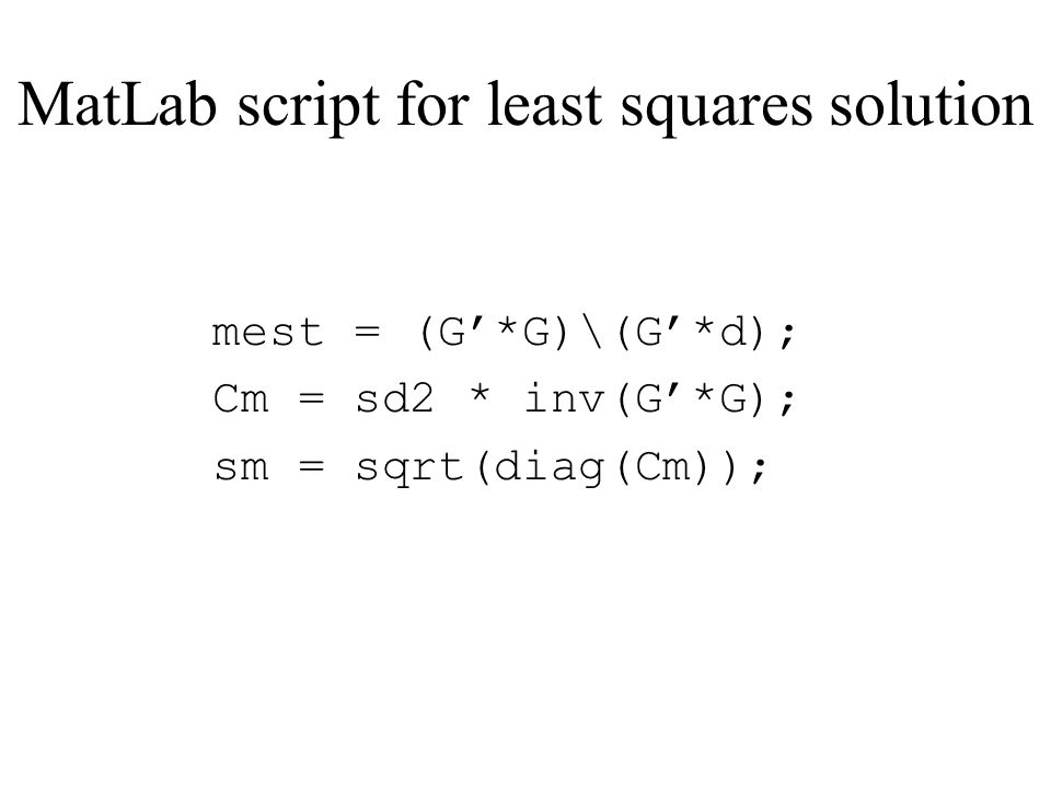 MatLab script for least squares solution