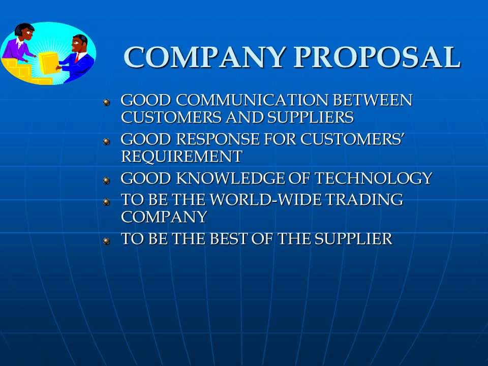 COMPANY PROPOSAL GOOD COMMUNICATION BETWEEN CUSTOMERS AND SUPPLIERS