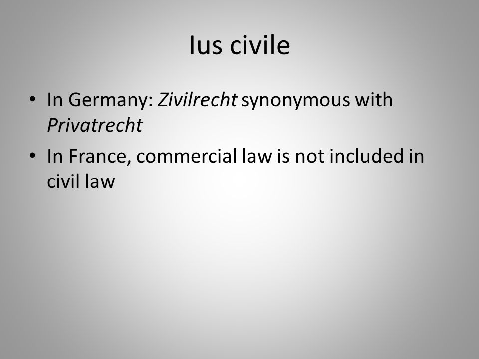 Ius civile In Germany: Zivilrecht synonymous with Privatrecht