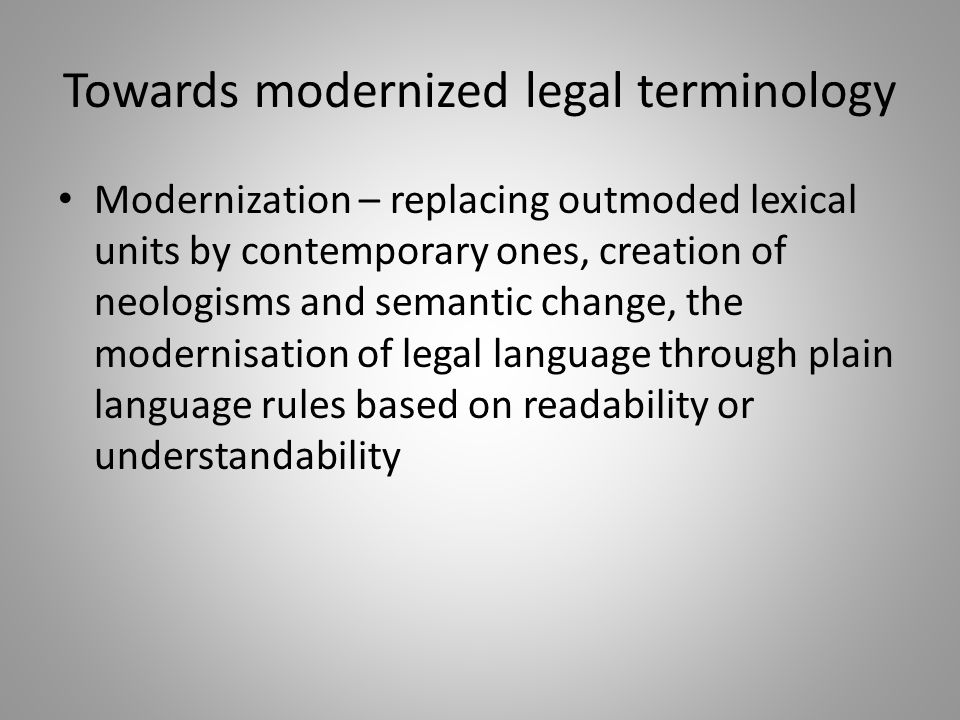 Towards modernized legal terminology