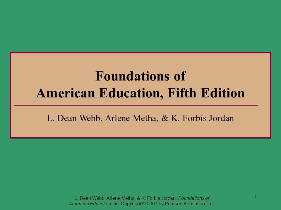 Foundations of American Education, Fifth Edition