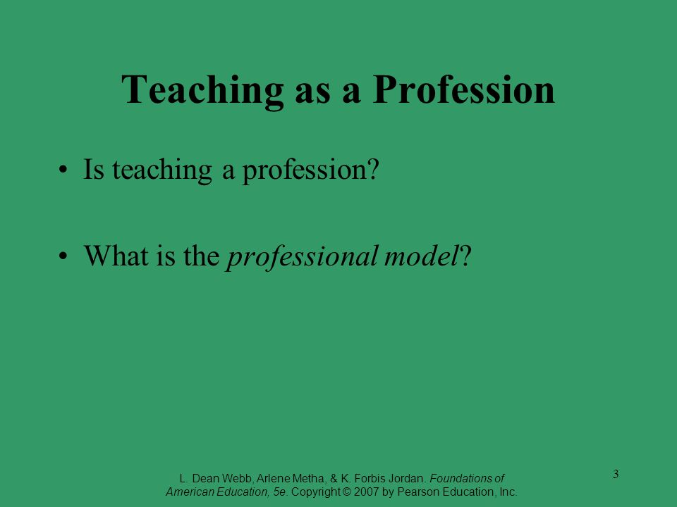 Teaching as a Profession