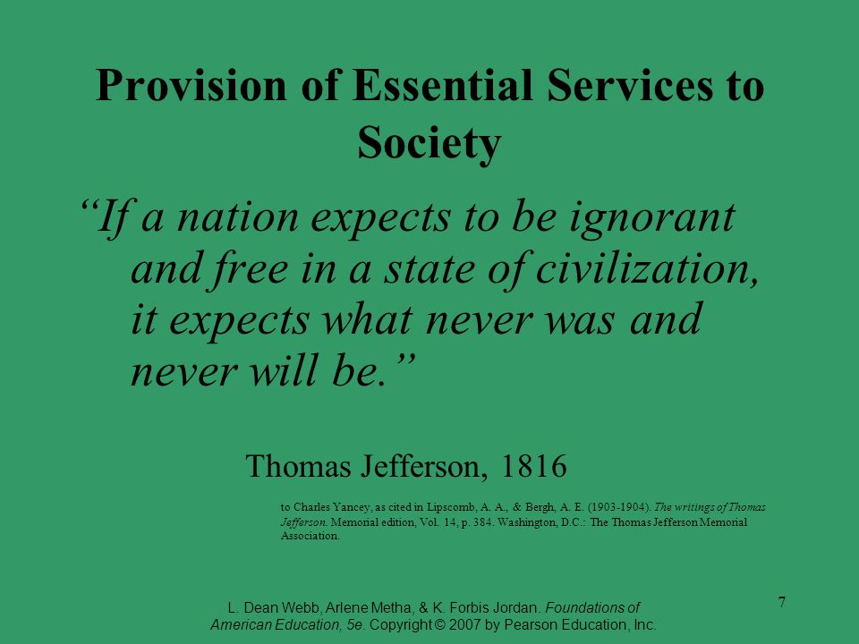Provision of Essential Services to Society