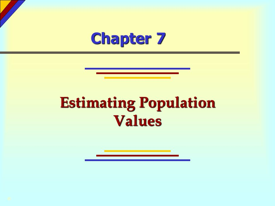 Estimating Population Values