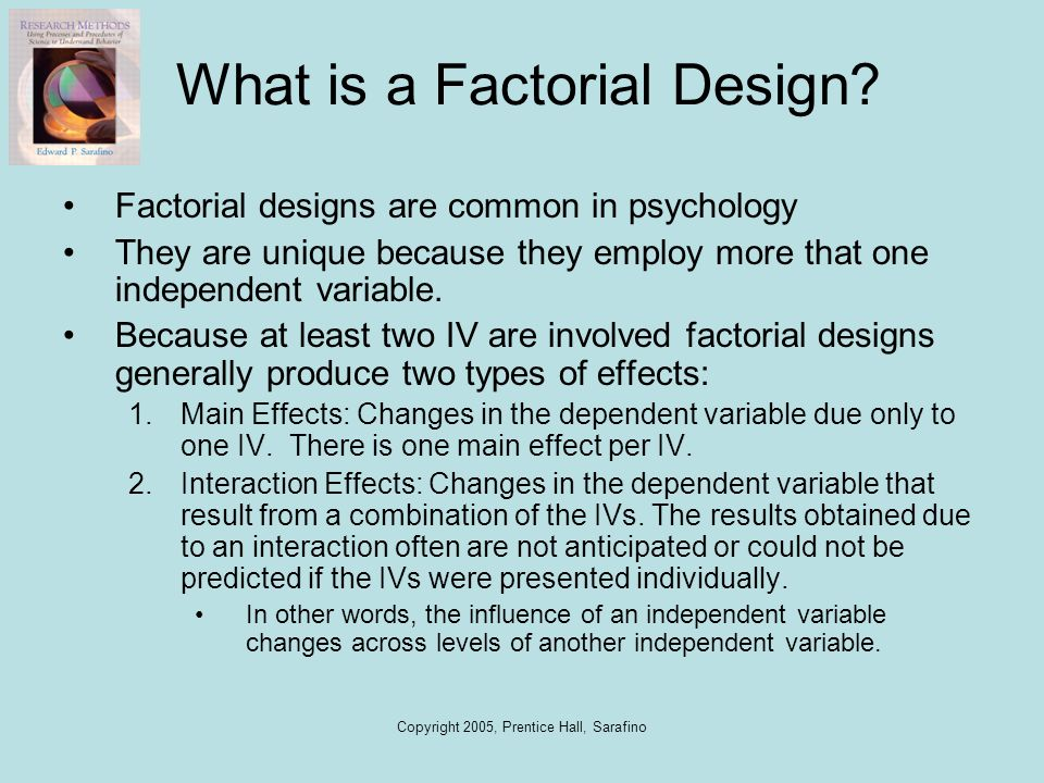 What is a Factorial Design